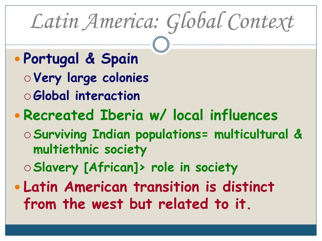 Latin America: Global Context