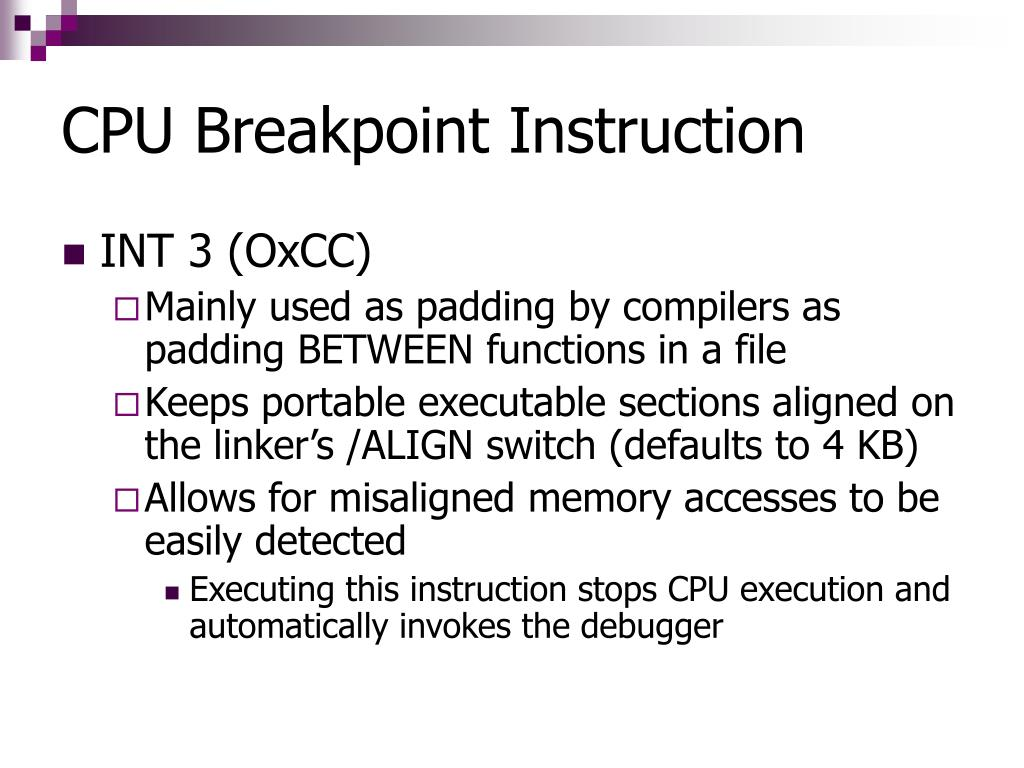 CPU Breakpoint Instruction