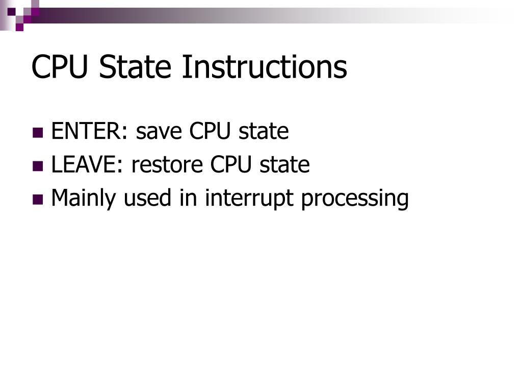 CPU State Instructions