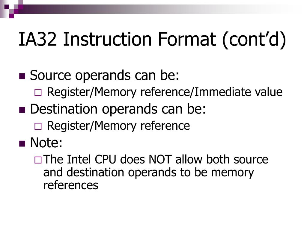 IA32 Instruction Format (cont'd)