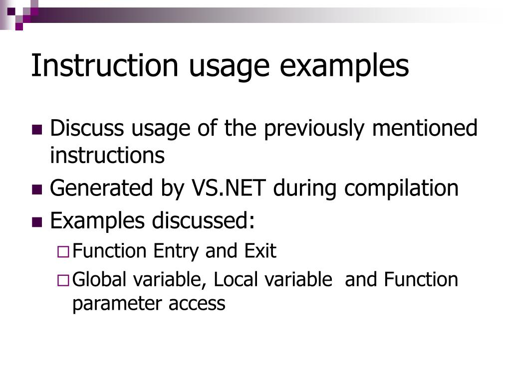 Instruction usage examples