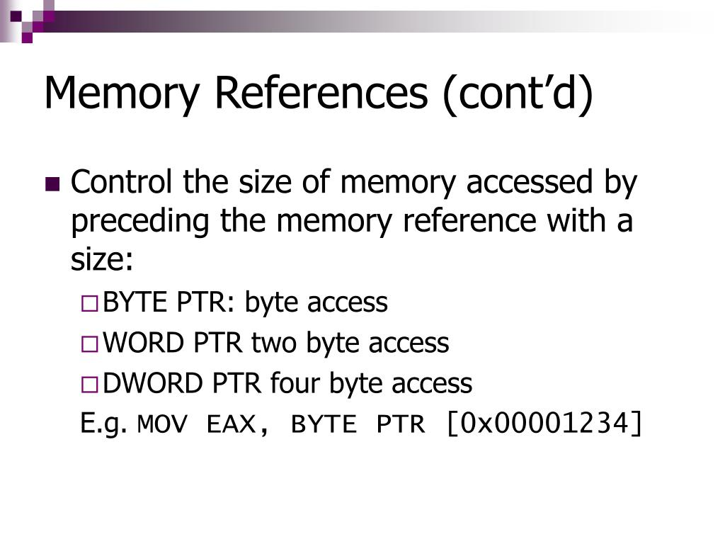 Memory References (cont'd)
