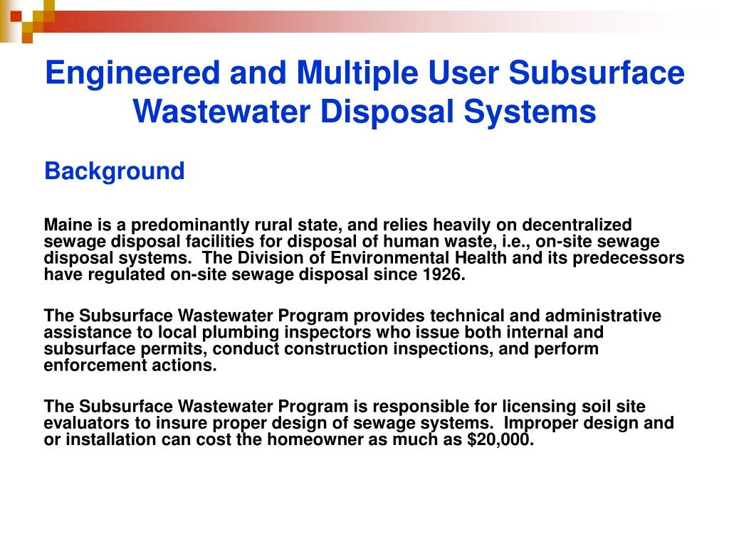 Engineered and Multiple User Subsurface Wastewater Disposal Systems
