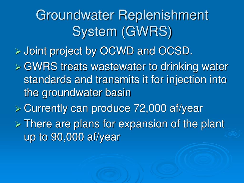 Groundwater Replenishment System (GWRS)