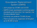groundwater replenishment system gwrs