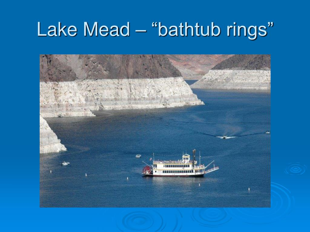 """Lake Mead – """"bathtub rings"""""""