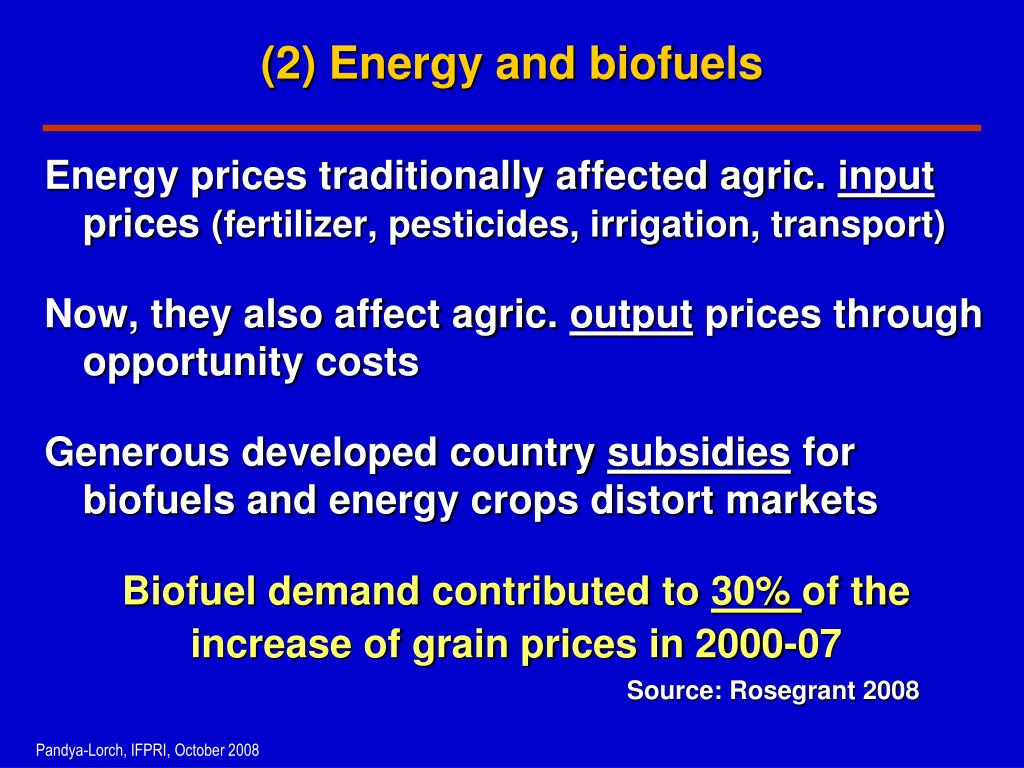 (2) Energy and biofuels