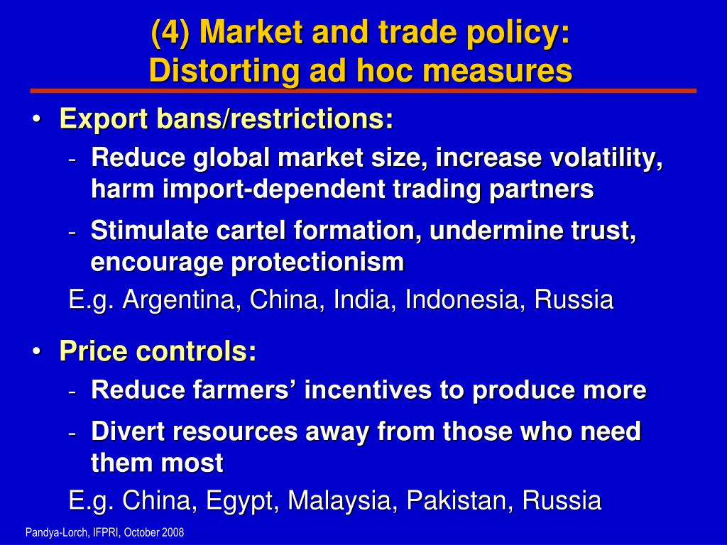(4) Market and trade policy: