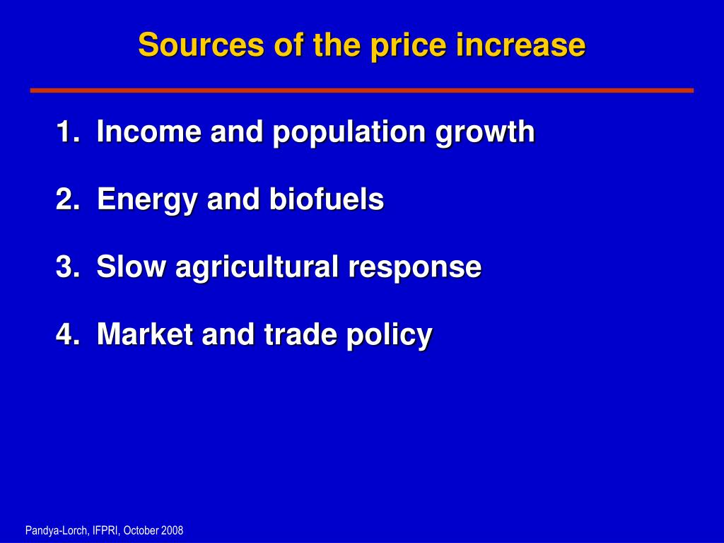 Sources of the price increase