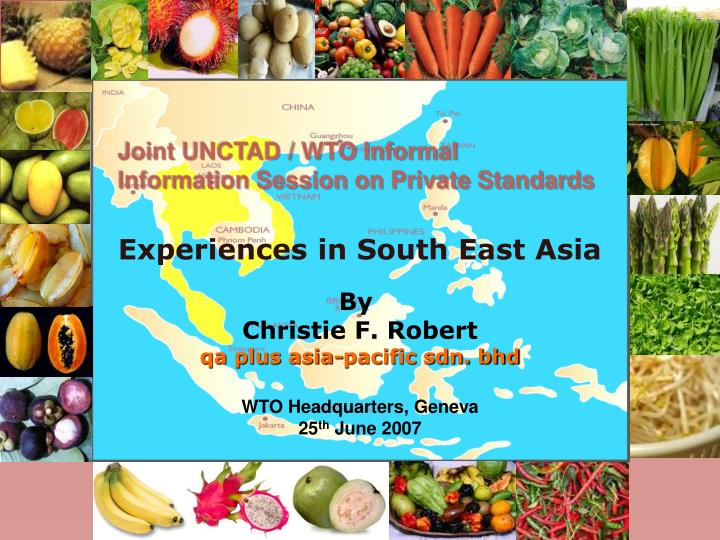 Joint unctad wto informal information session on private standards
