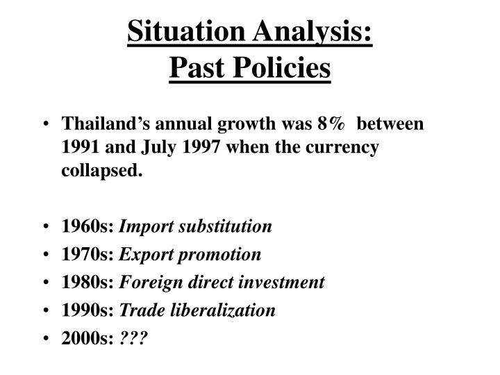 Situation analysis past policies