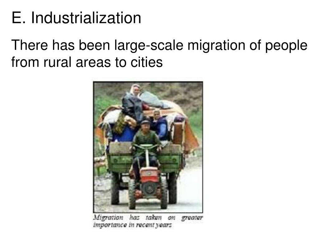 There has been large-scale migration of people from rural areas to cities
