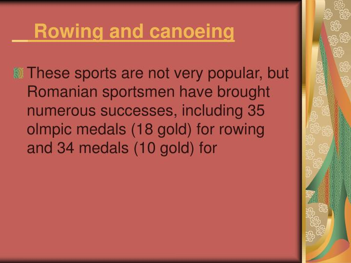 Rowing and canoeing