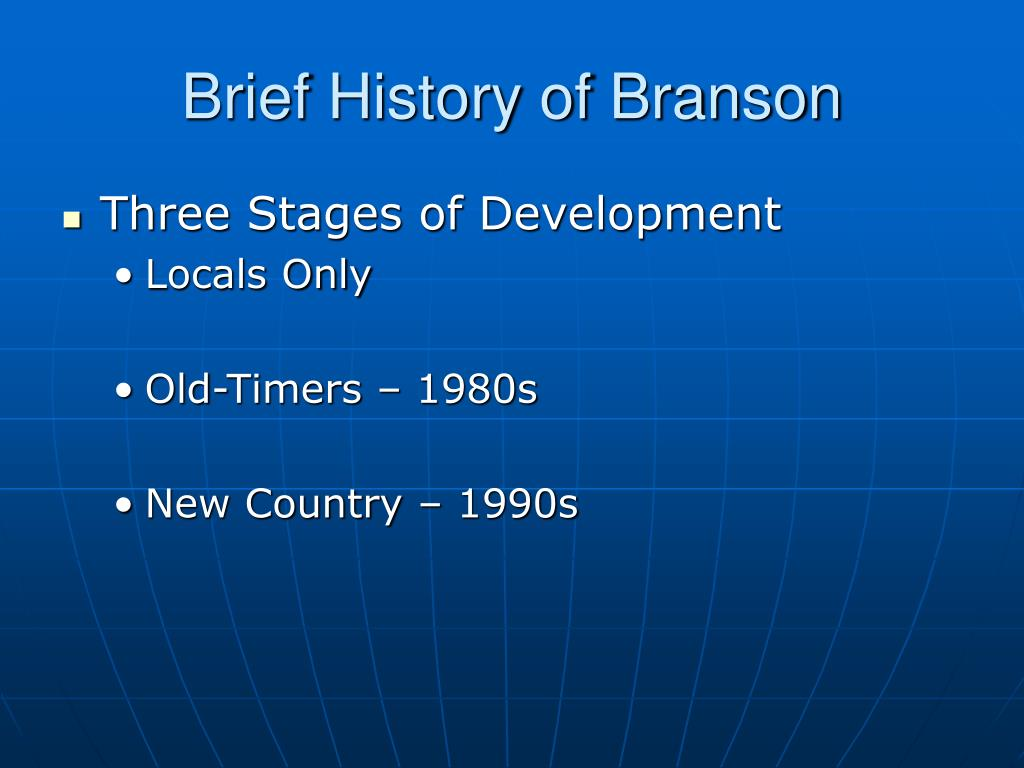 Brief History of Branson