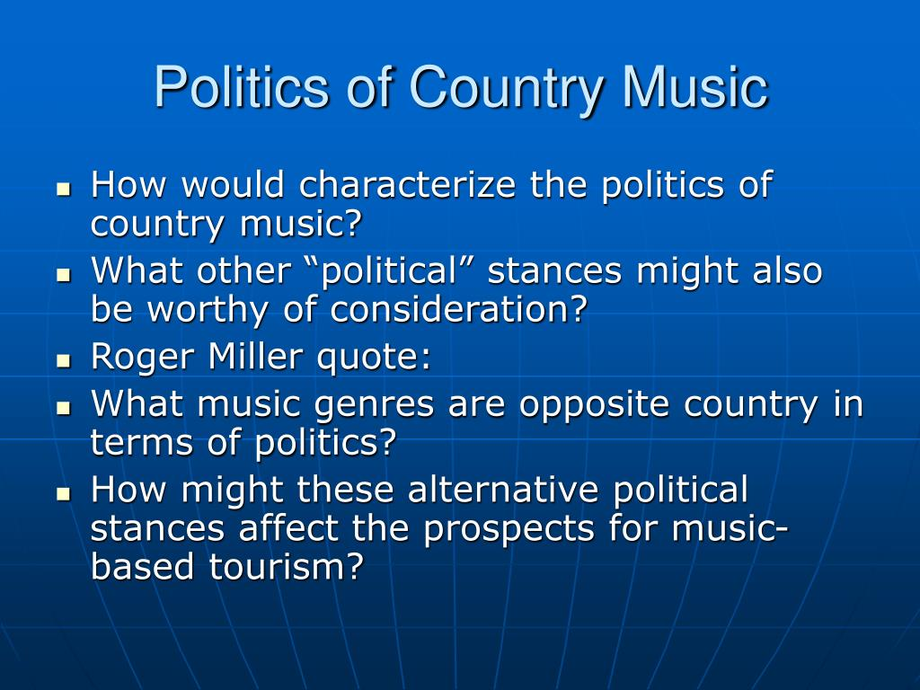 Politics of Country Music