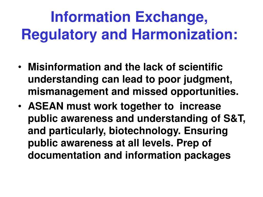 Information Exchange, Regulatory and Harmonization: