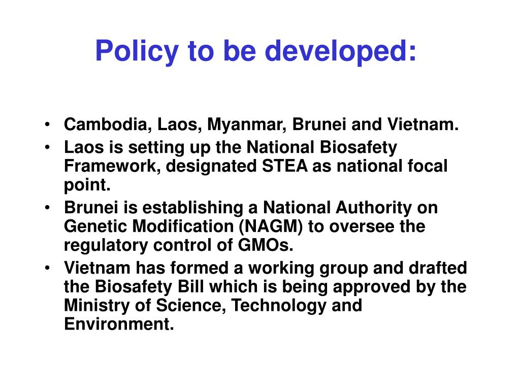 Policy to be developed: