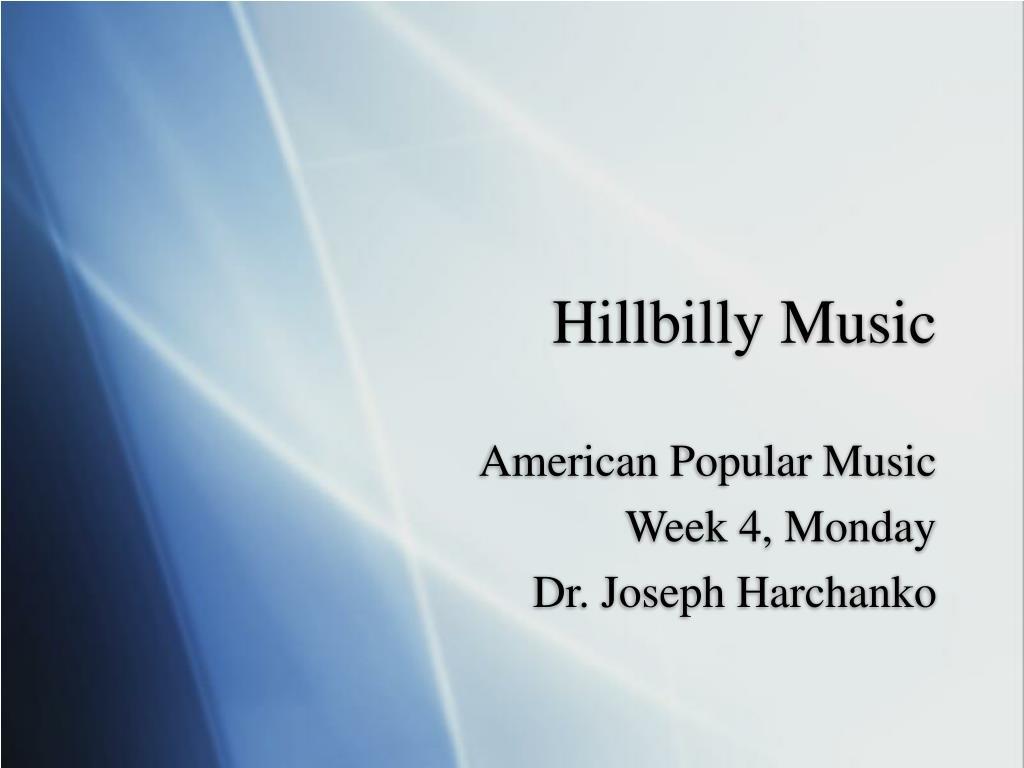 Hillbilly Music