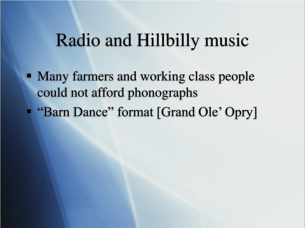 Radio and Hillbilly music