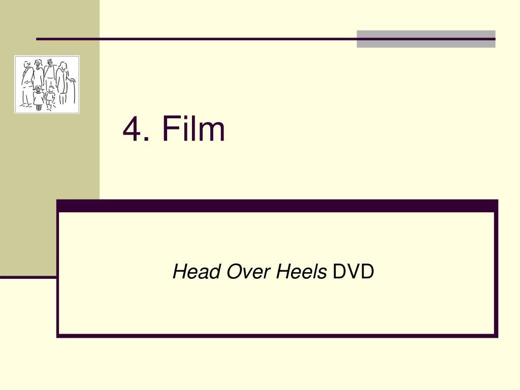 4. Film