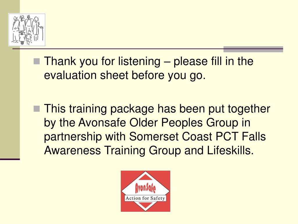 Thank you for listening – please fill in the evaluation sheet before you go.