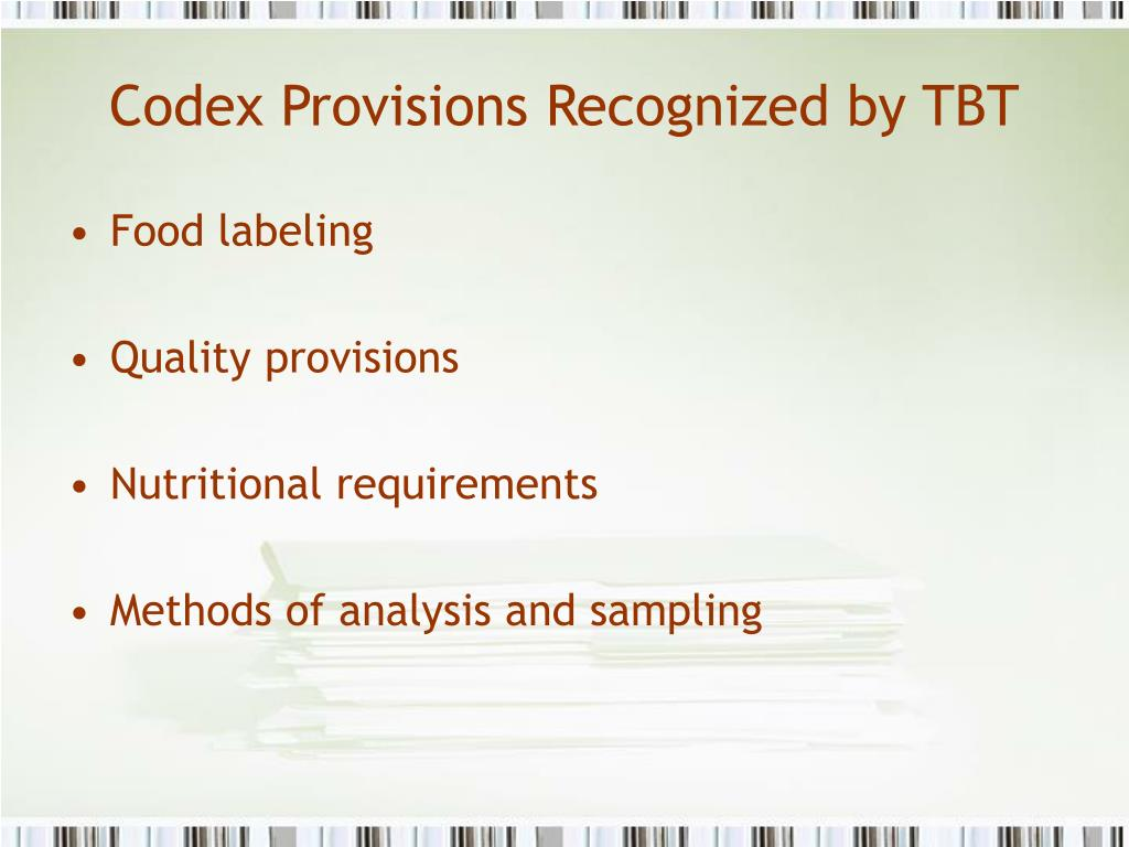 Codex Provisions Recognized by TBT