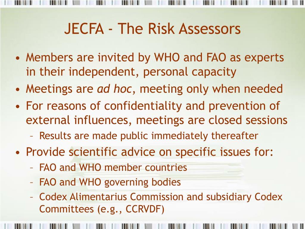 JECFA - The Risk Assessors