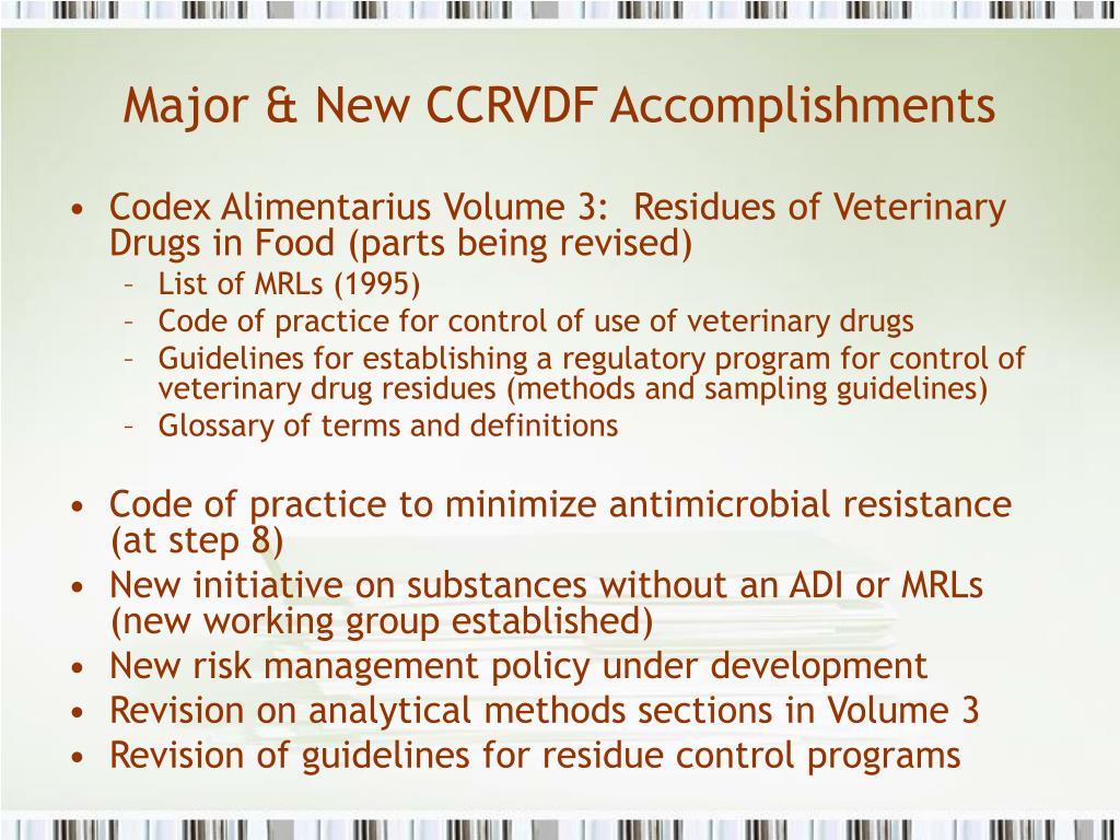 Major & New CCRVDF Accomplishments
