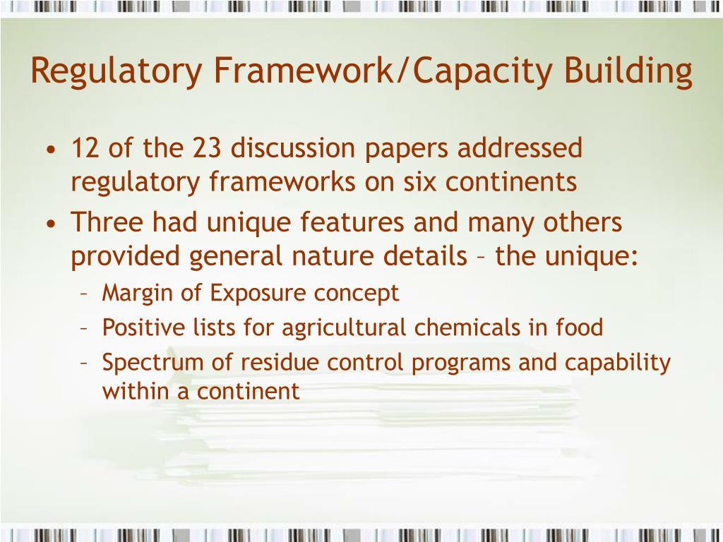 Regulatory Framework/Capacity Building
