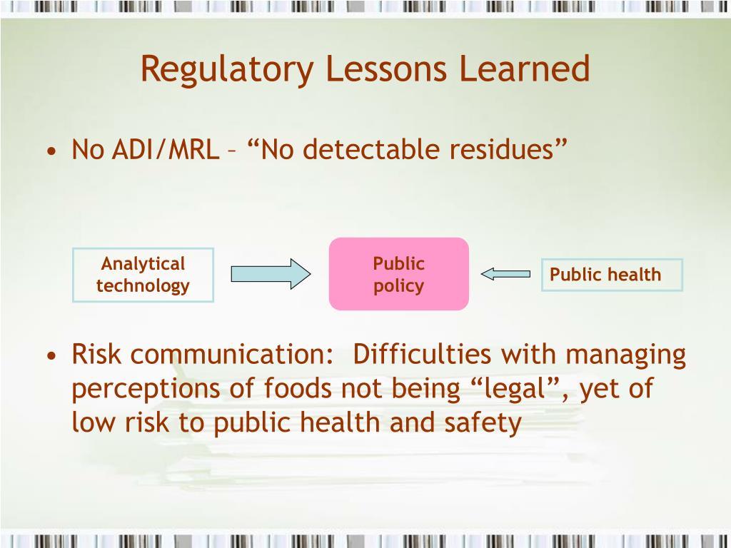 Regulatory Lessons Learned