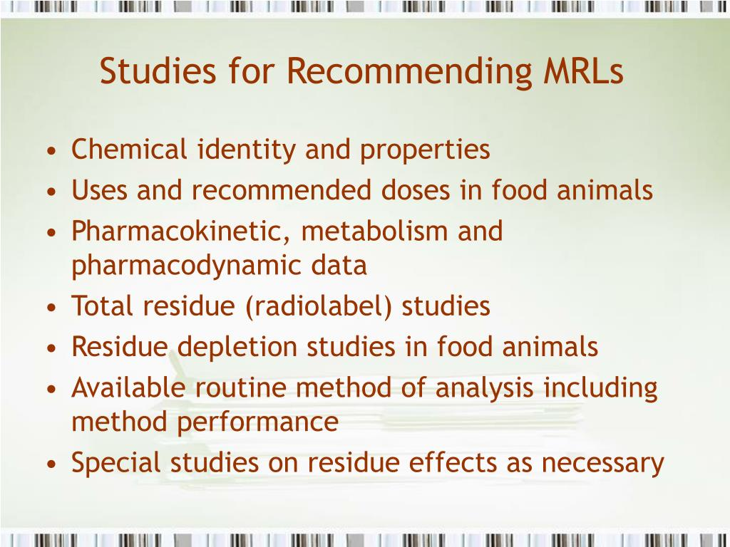 Studies for Recommending MRLs