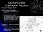 counter culture in the age of aquarius