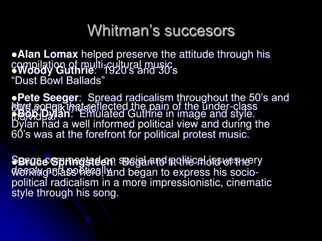 Whitman's succesors