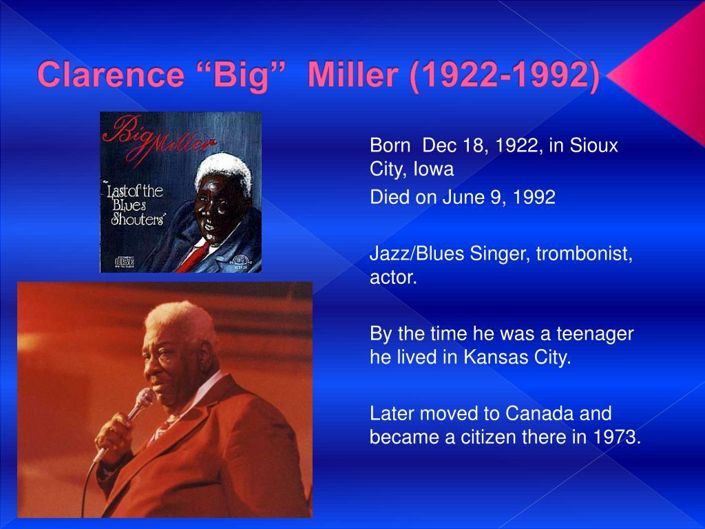 """Clarence """"Big""""  Miller (1922-1992)"""