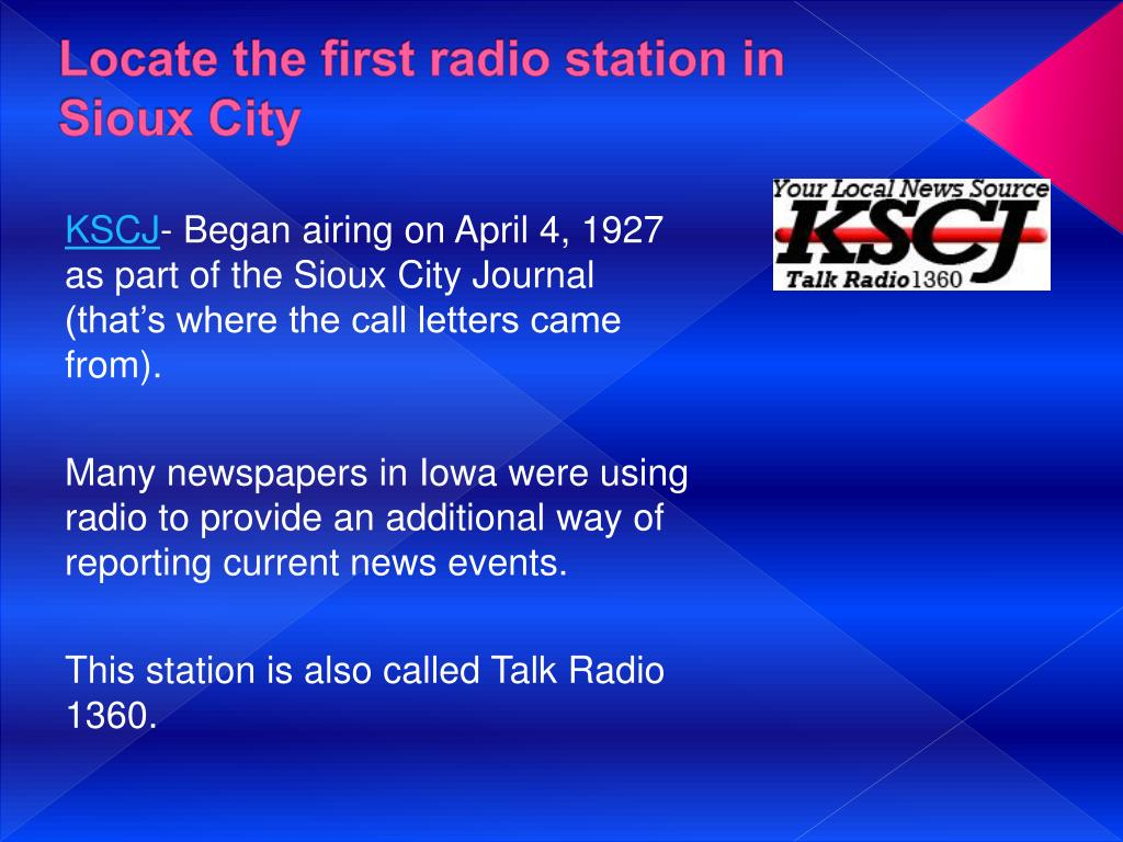 Locate the first radio station in Sioux City