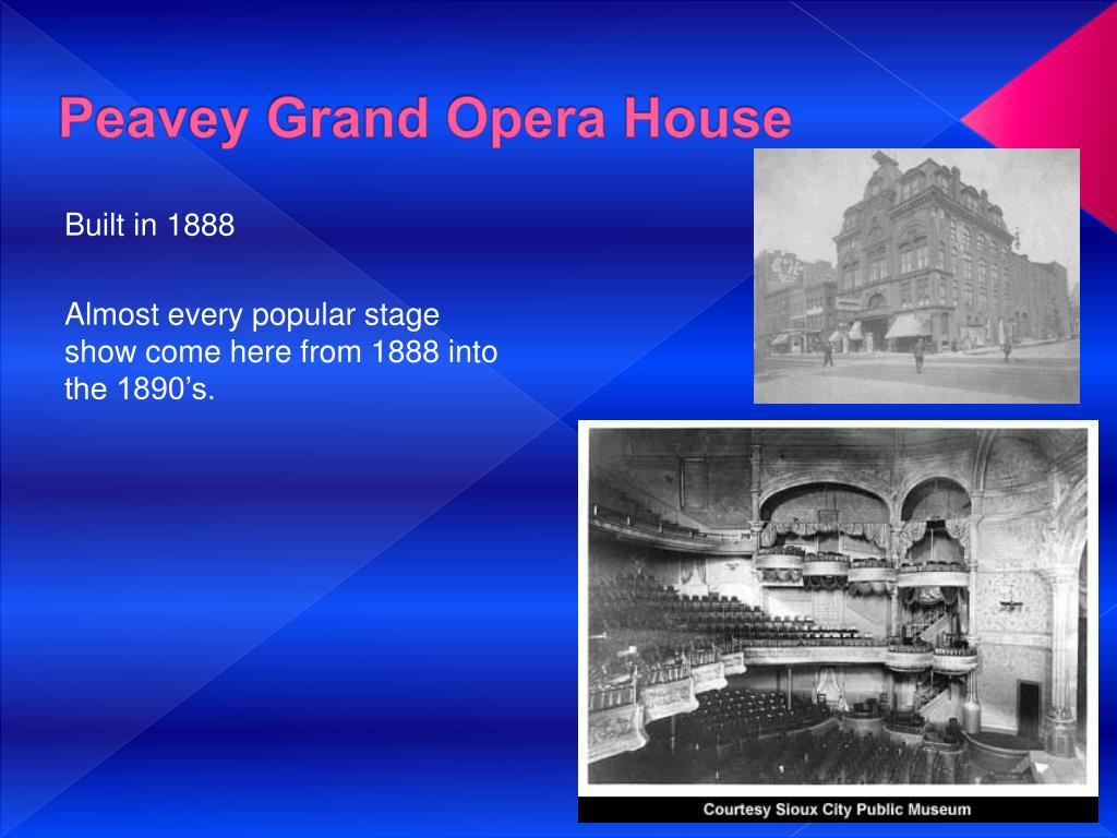 Peavey Grand Opera House