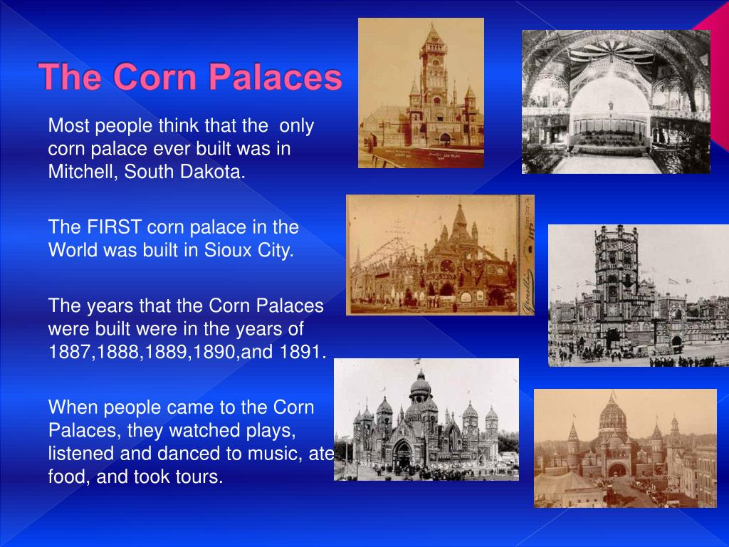 The Corn Palaces