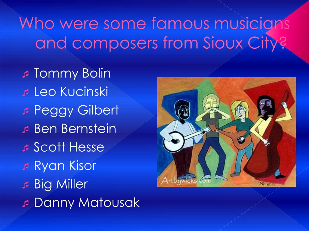 Who were some famous musicians and composers from Sioux City?