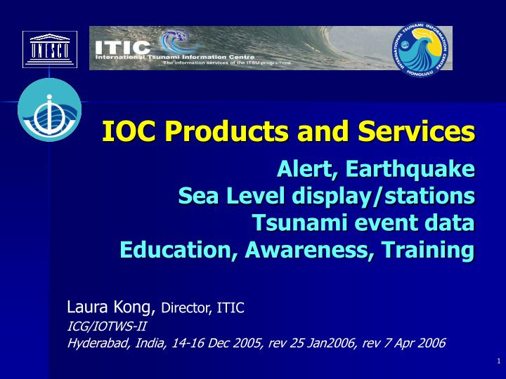 IOC Products and Services