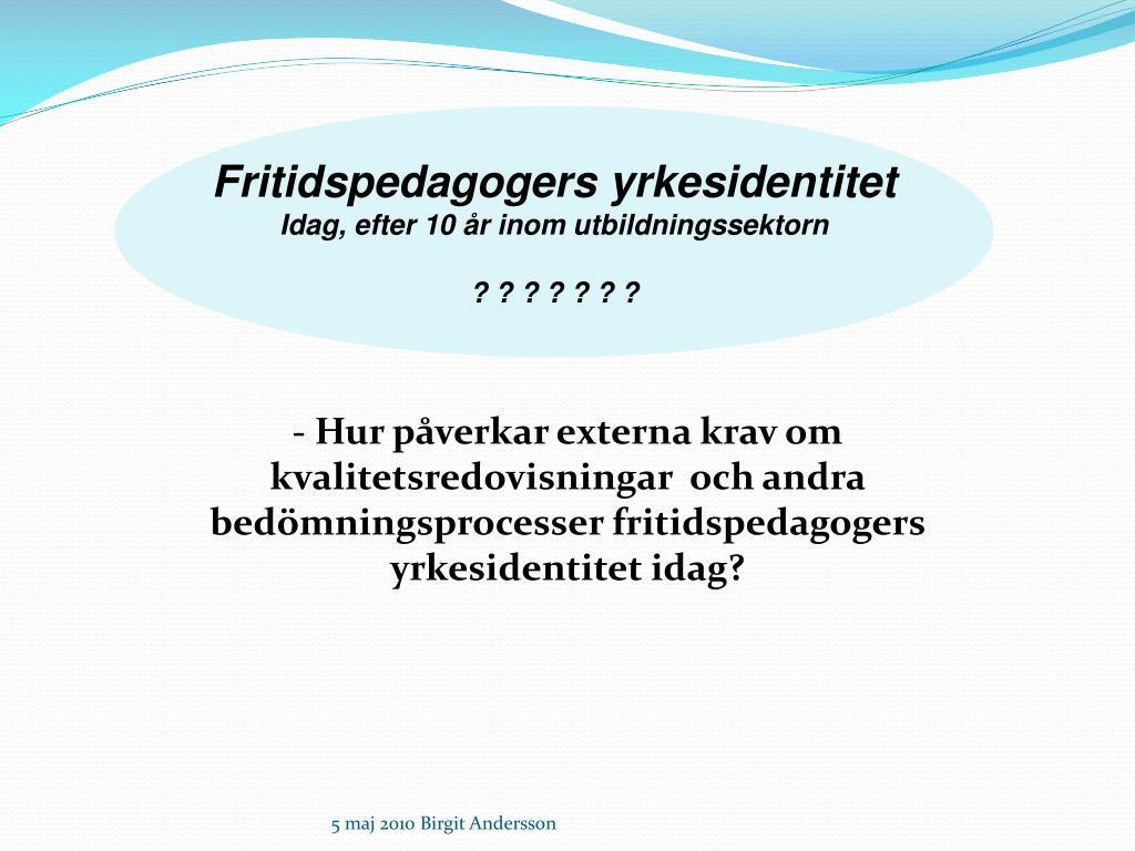 Fritidspedagogers yrkesidentitet