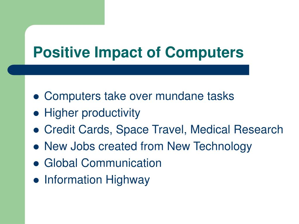Positive Impact of Computers