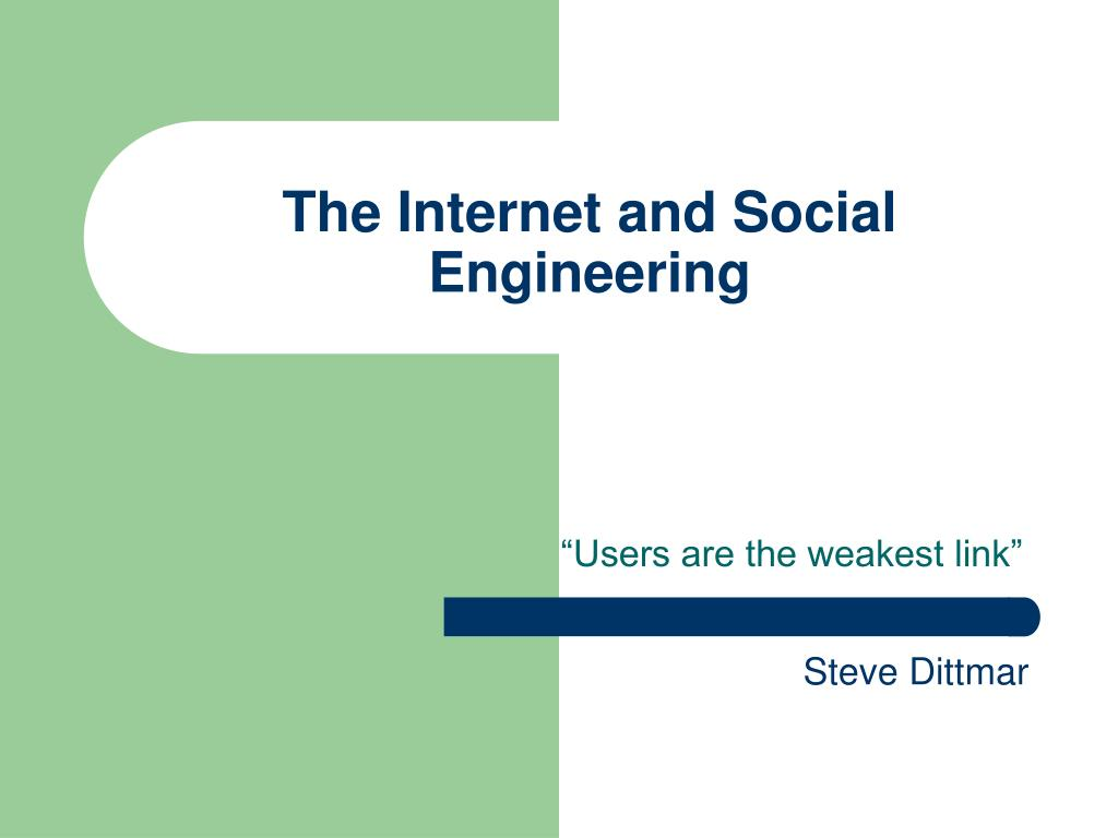 The Internet and Social Engineering