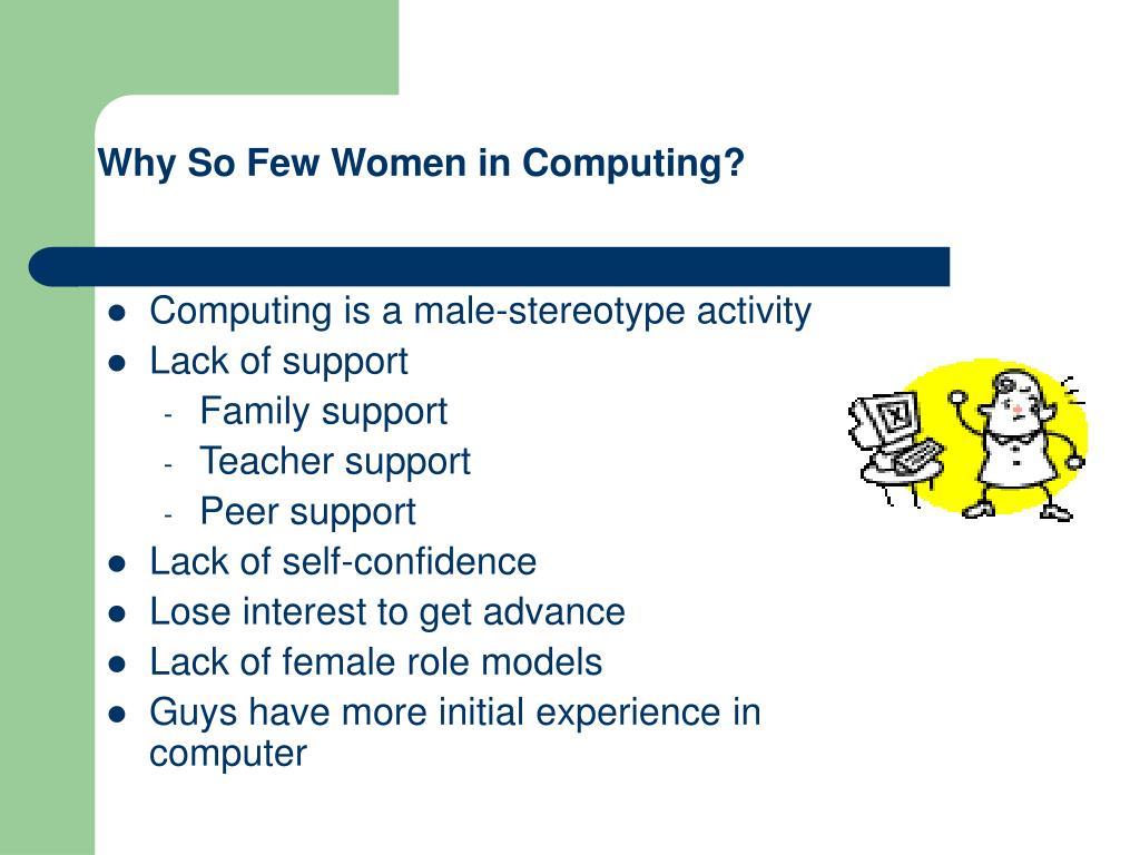 Why So Few Women in Computing?