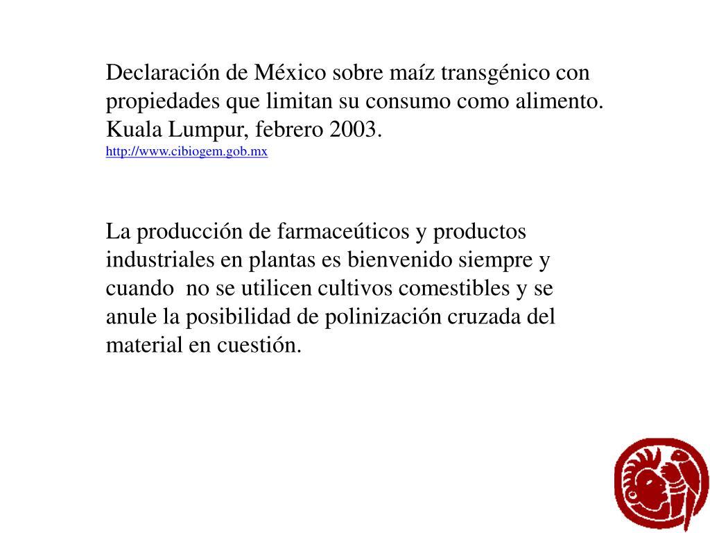 Declaración de México sobre maíz transgénico con
