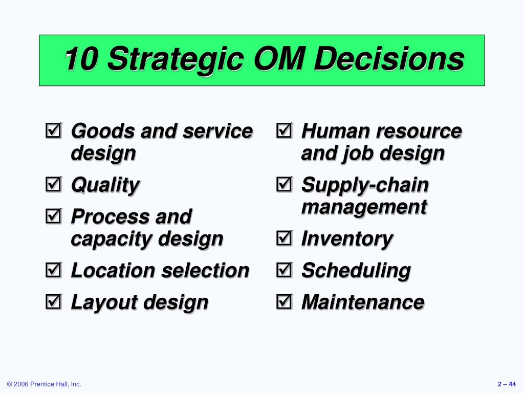 10 Strategic OM Decisions