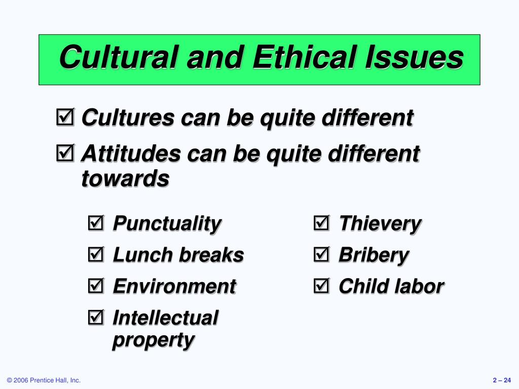 Cultural and Ethical Issues