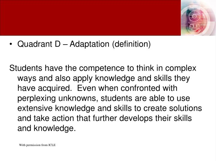 Quadrant D – Adaptation (definition)