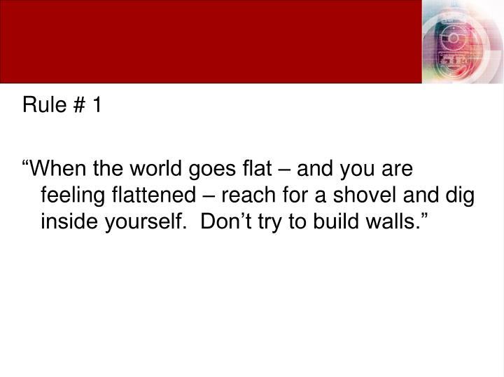 Rule # 1