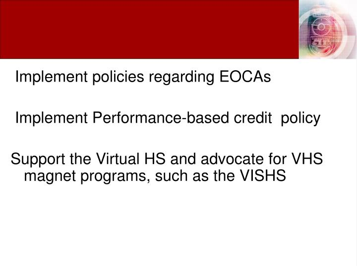 Implement policies regarding EOCAs