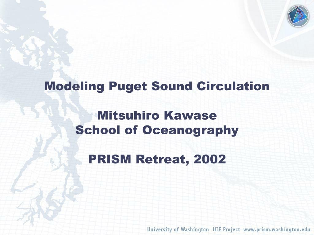 Modeling Puget Sound Circulation